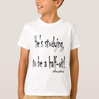 half-wit tshirts