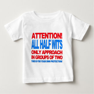 Half Wits Baby T-Shirt