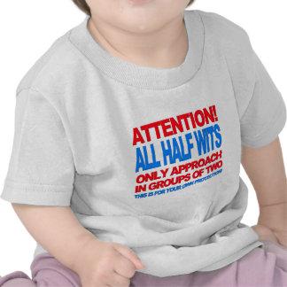 Half Wits Shirt