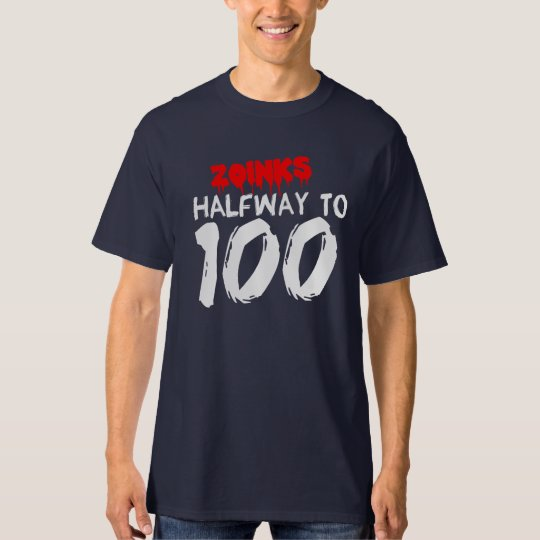 HALFWAY to 100 50th BIRTHDAY Tee