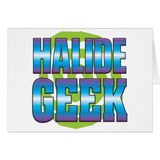 Halide Geek v3 Greeting Cards
