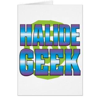 Halide Geek v3 Greeting Card