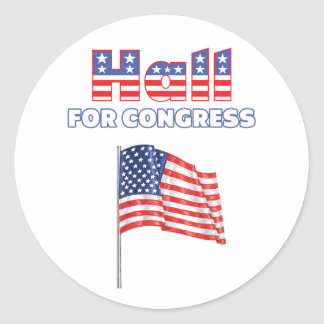Hall for Congress Patriotic American Flag Sticker
