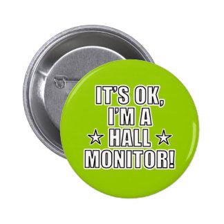 Hall Monitor 6 Cm Round Badge