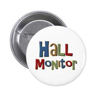 Hall Monitor Colorful 6 Cm Round Badge