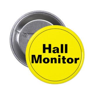 Hall Monitor School 6 Cm Round Badge