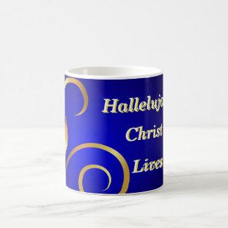 Hallelujah Christ Lives Coffee Mug