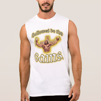 Hallowed Be Thy Gains Jesus Muscle Shirt