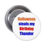 Halloween Birthday Thunder Pinback Buttons