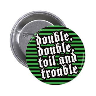 Halloween chant badge pin