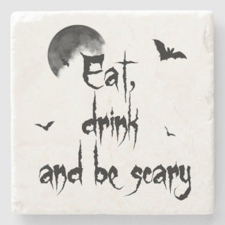 Halloween - Eat, drink and be scary Stone Coaster
