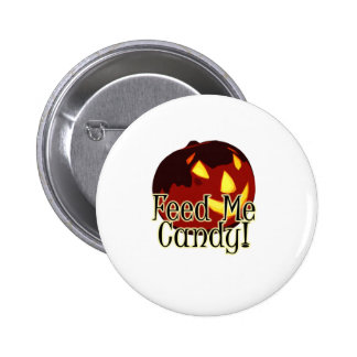 Halloween Feed Me Candy Jack O Lantern Button