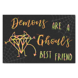 Halloween Funny Demons are a Ghouls Best Friend Tissue Paper
