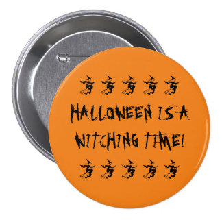 Halloween Is A Witching Time! Flying Black Witch 7.5 Cm Round Badge