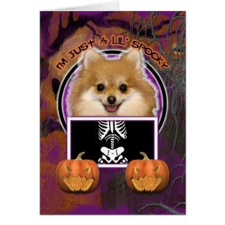 Halloween - Just a Lil Spooky - Pomeranian Greeting Card