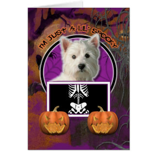 Halloween - Just a Lil Spooky -Westie Card