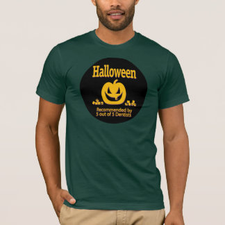 Halloween – Recommended by 5 out of 5 Dentists T-Shirt