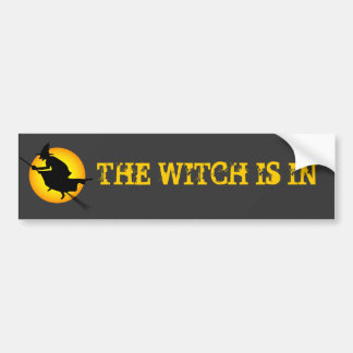 Halloween Witch Is In Bumper Sticker