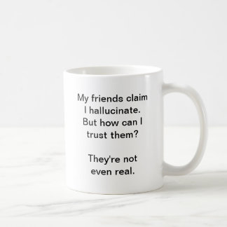 Hallucinate (Coffee Mug) Basic White Mug