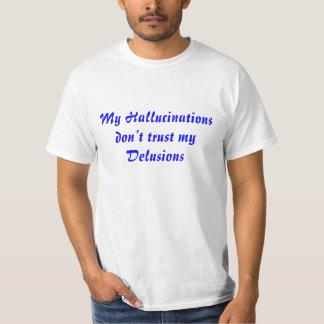 Hallucinations Tees