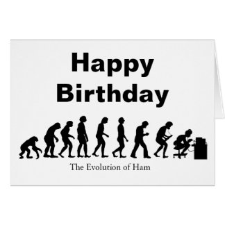 Ham Radio Evolution Birthday Card  Customize It!