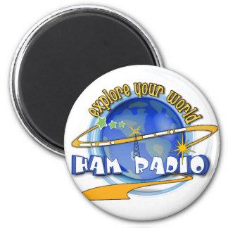 HAM RADIO - EXPLORE YOUR WORLD MAGNET