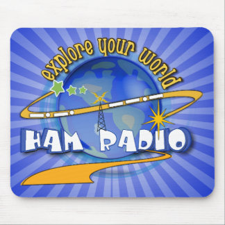 HAM RADIO - EXPLORE YOUR WORLD MOUSE MAT