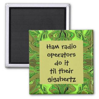 Ham radio operators do it humour fridge magnet