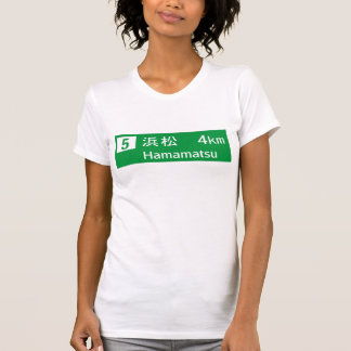 Hamamatsu, Japan Road Sign T-shirts