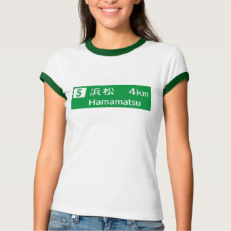 Hamamatsu, Japan Road Sign T Shirts
