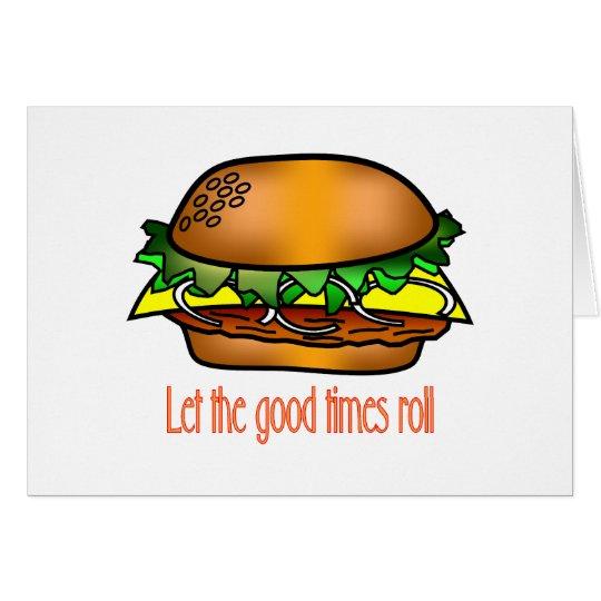 Hamburger Good Times Card