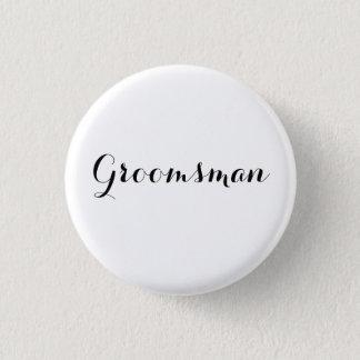 HAMbyWG -Button - Groomsman 3 Cm Round Badge