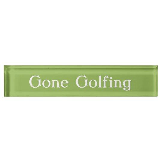 HAMbyWG - Desk Name Plate -Gone Golfing