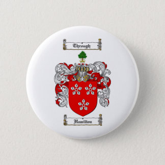 HAMILTON FAMILY CREST -  HAMILTON COAT OF ARMS 6 CM ROUND BADGE