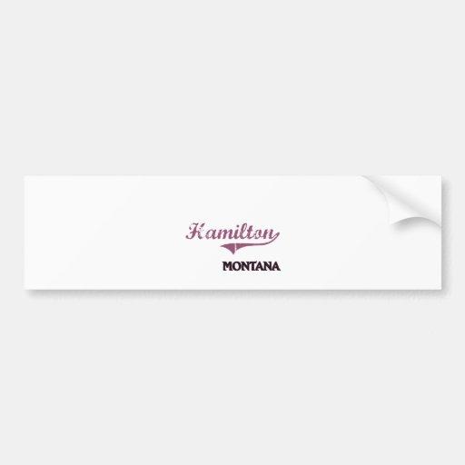 Hamilton Montana City Classic Bumper Stickers
