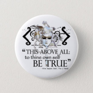 "Hamlet ""... own self be true ..."" Quote 6 Cm Round Badge"