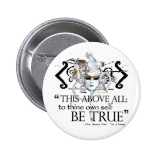 "Hamlet ""... own self be true ..."" Quote 6 Cm Round Badge"