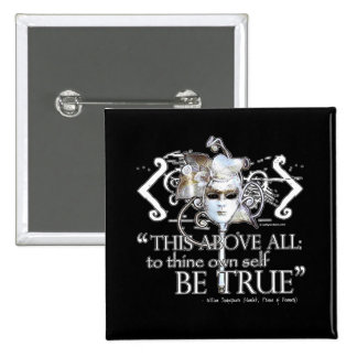 "Hamlet ""... own self be true ..."" Quote Button"