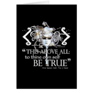 "Hamlet ""... own self be true ..."" Quote Greeting Card"