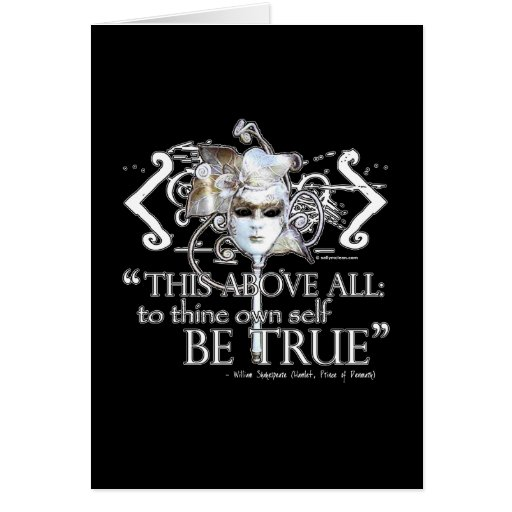 """Hamlet """"... own self be true ..."""" Quote Greeting Cards"""