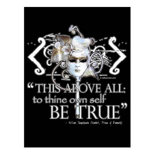 """Hamlet """"... own self be true ..."""" Quote Customize Postcards"""