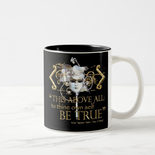 """Hamlet """"own self be true"""" Quote (Gold Version) Coffee Mug"""