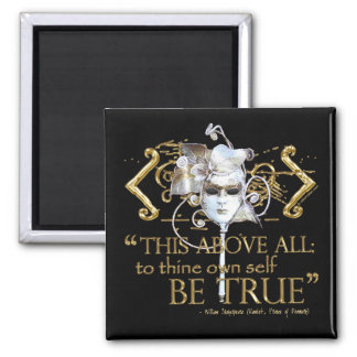 "Hamlet ""own self be true"" Quote (Gold Version) Square Magnet"
