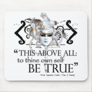 """Hamlet """"... own self be true ..."""" Quote Mousepads"""