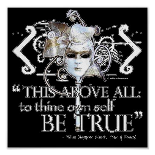 """Hamlet """"... own self be true ..."""" Quote Posters"""