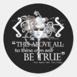 """Hamlet """"... own self be true ..."""" Quote Round Sticker"""