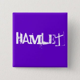Hamlet - The Shakespeare Series 15 Cm Square Badge