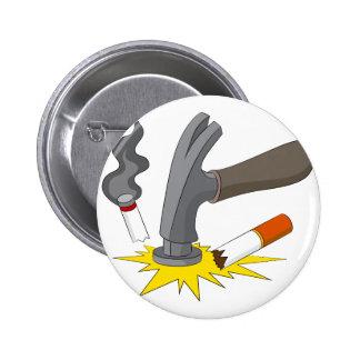 Hammer Crushes Cigarette 6 Cm Round Badge