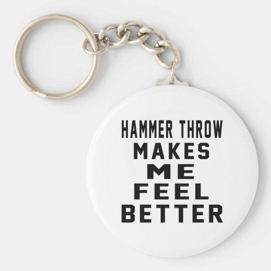 Hammer throw Makes Me Feel Better Basic Round Button Key Ring