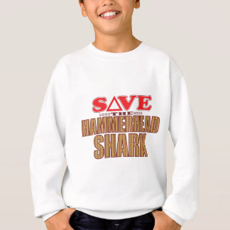 Hammerhead Shark Save Sweatshirt